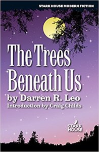 The Trees Beneath Us